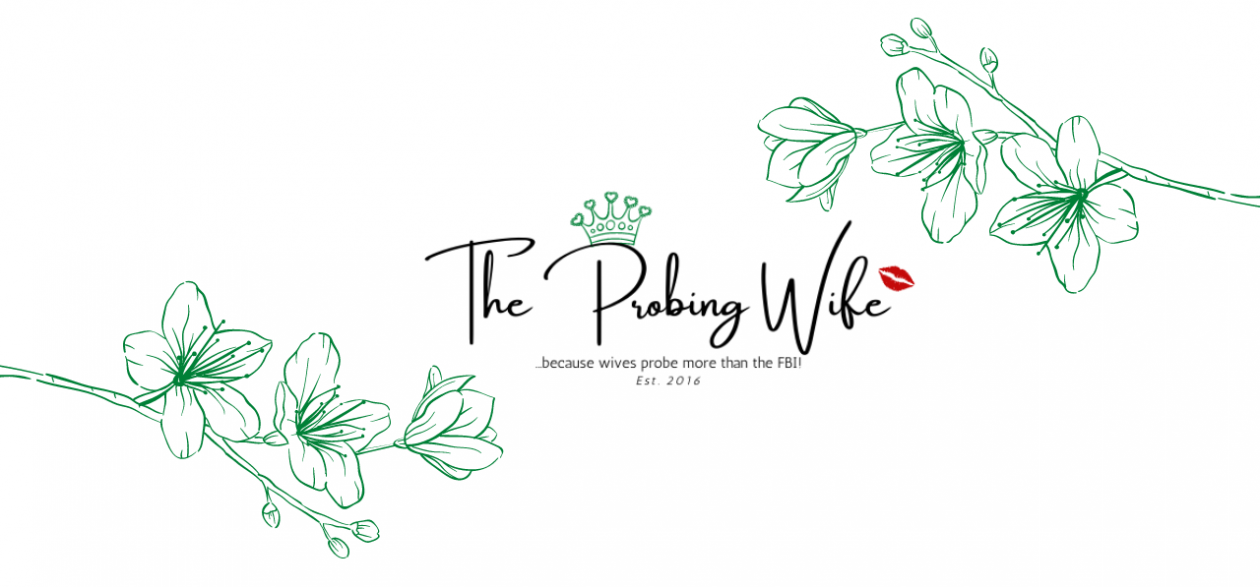 The Probing Wife